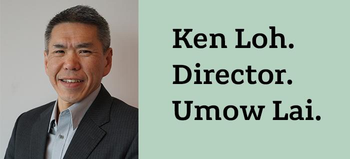 Ken Loh, Umow Lai